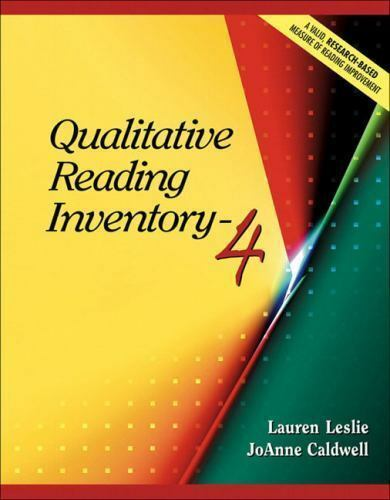 Qualitative Reading Inventory-4 by JoAnne Schudt Caldwell and Lauren Leslie...