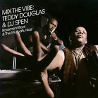 Mix the Vibe: Teddy Douglas & DJ Spen * by Teddy Douglas (CD, May-2009, 2 Discs, King Street Sounds)