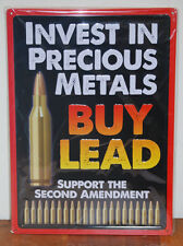 #61423 Invest In Precious Metal Buy Lead Tin Sign