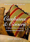 Cushions and Covers: A Step-by-step Guide to Creative Soft Furnishings by Gina Moore (Hardback, 1997)