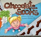 Chocolate Socks by Holly Durst 9781620200001 Hardback 2012