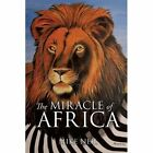 The Miracle of Africa by Mike Neil (Paperback / softback, 2013)