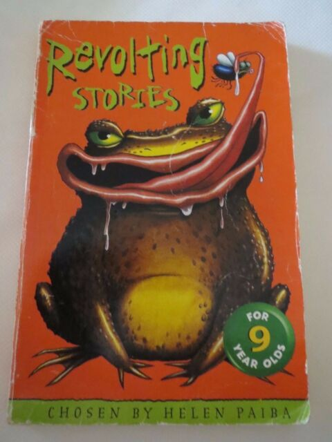 Revolting Stories for Nine Year Olds by Helen Paiba (Paperback, 2001)