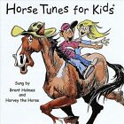Horse Tunes for Kids * by Brent Holmes (CD, Sep-2012, CD Baby (distributor))