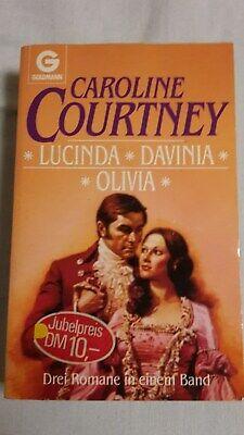 * Lucinda * Davinia * Olivia * - Caroline Courtney +++ 1988