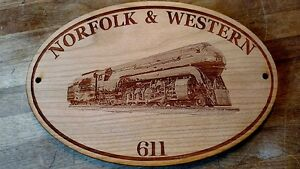 Norfolk and Western Class J #611 Railroad Engraved Wooden Sign