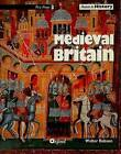 Access to History: Medieval Britain by Walter Robson (Paperback, 1991)