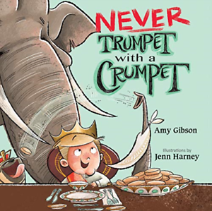 Gibson-Amy-Harney-Jenn-Ilt-Never-Trumpet-With-A-Crumpet-UK-IMPORT-BOOK-NEW