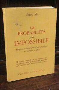 Moss Thelma - La probabilità dell'impossibile - Astrolabio    R
