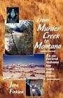 From Murder Creek to Montana by John Henry Finklea (Paperback / softback, 2003)