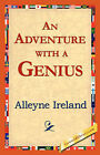An Adventure with a Genius by Alleyne Ireland (Hardback, 2006)