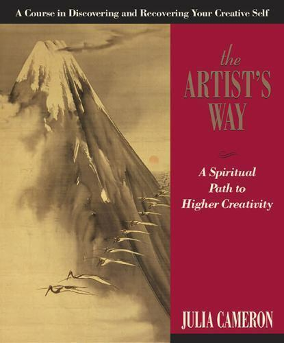 The Artist's Way: A Spiritual Path to Higher Creativity 9