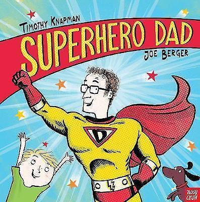 "1 of 1 - ""VERY GOOD"" Knapman, Timothy, Superhero Dad (Superhero Parents), Book"
