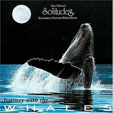 Dan Gibson's Solitudes Journey with the whales [CD]