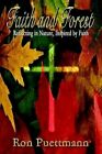 Faith and Forest by Ron Puettmann Book (paperback)