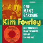 One Man's Garbage: Lost Treasures From The Vaults 1959-1969 Volume One by Kim Fowley (CD, Dec-2009, Norton)