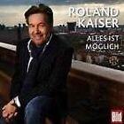 Alles Ist Möglich von Roland Kaiser (2011)