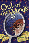 Out of the Woods by Lyn Gardner (Paperback / softback, 2011)