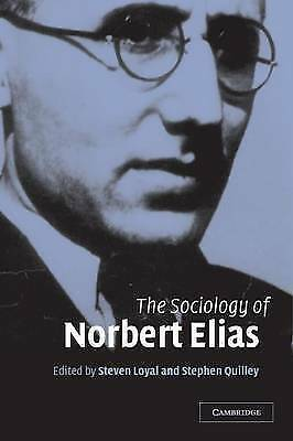 The Sociology of Norbert Elias by Loyal, Steven