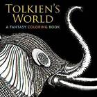 Tolkien's World: A Fantasy Coloring Book by Allan Curless (Paperback / softback, 2016)