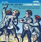 Brian Elias - : The House That Jack Built; A Talisman; Doubles (2011)