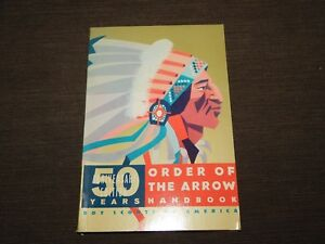 VINTAGE BSA BOY SCOUTS OF AMERICA 1965 50 YEARS ORDER OF THE ARROW HANDBOOK BOOK