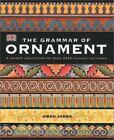 The Grammar of Ornament by Owen Jones (2001, Paperback)