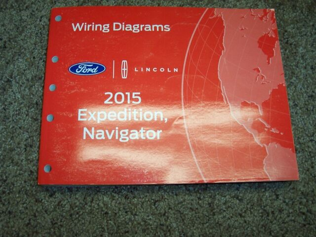 2015 Ford Expedition Electrical Wiring Diagram Manual Xlt