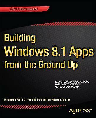 Building Windows 8 Apps from the Ground Up by Michele Aponte, Antonio...