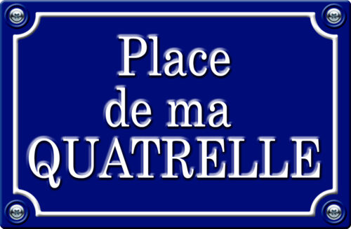 PLACE DE MA QUATRELLE 29cm AUTOCOLLANT STICKER AUTO PR020