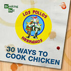 Breaking Bad 30 Ways to Cook Chicken by Frances Lincoln Publishers Ltd (Hardback, 2015)