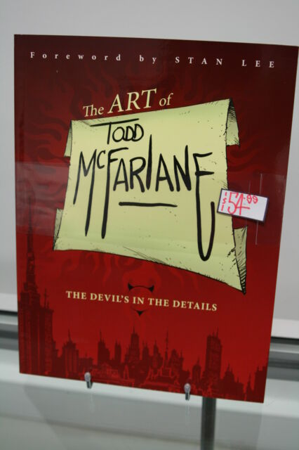 THE DEVILS IN THE DETAILS: THE ART OF TODD McFARLANE