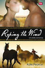 Roping the Wind by Kate Pearce (Paperback, 2007)