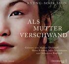 Als Mutter verschwand von Kyung-Sook Shin (2012)