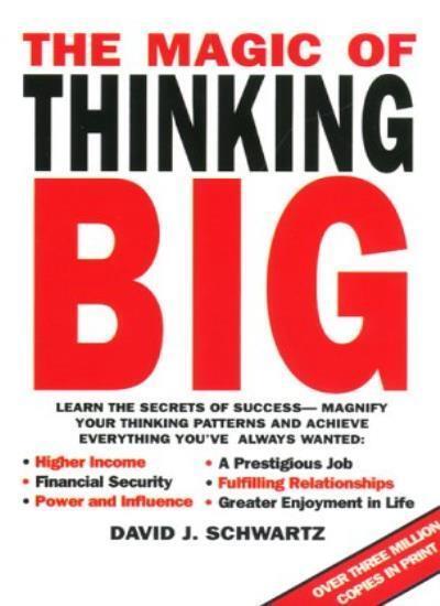 The Magic of Thinking Big,David J. Schwartz- 9780671854218