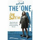 The Actual One: How I Tried, and Failed, to Remain Twenty-Something for Ever by Isy Suttie (Hardback, 2016)