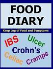 Food Diary: For Ibs, Crohn's, Celiac and Other Digestive Disorders by Frances P Robinson (Paperback, 2015)