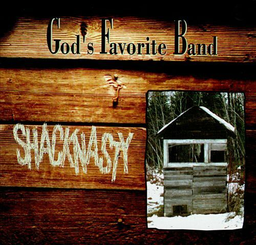 GOD's FAVORITE BAND / Shacknasty