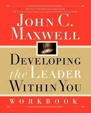 DEVELOPING THE LEADER WITHIN YOU WORKBOOK by John C. Maxwell (2001, Softcover)