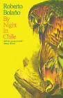 By Night in Chile by Roberto Bolano (Paperback, 2003)