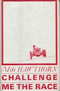 Challenge-Me-The-Race-by-Mike-Hawthorn-Motoraces-Book-Club-No-8-1964