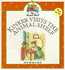 Kinker Visits the Animal Shelf by Ivy Wallace (Paperback, 1997)
