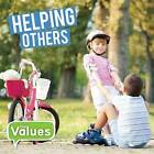 Helping Others by Steffi Cavell-Clarke (Hardback, 2017)