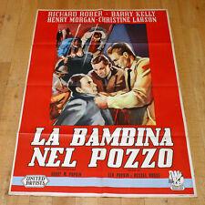 LA BAMBINA NEL POZZO manifesto poster Richard Rober Maidie Norman The Well G8
