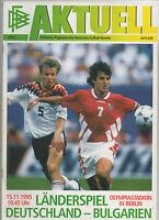 Orig.PRG    EM Qualifikation 15.11.1995    DEUTSCHLAND - BULGARIEN  !!  SELTEN