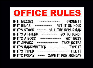 Funny Sign Office Rules If It Buzzes Ignore It Save It
