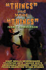 Things and More Things by Ivan T. Sanderson (Paperback, 2007)