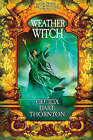 Weatherwitch: Book Three of the Crowthistle Chronicles by Cecilia Dart-Thornton (Paperback, 2007)