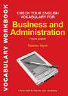 Check your English Vocabulary for Business & Administration by Rawdon Wyatt (Paperback, 2007)