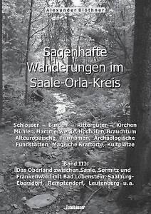 Sagenhafte-Wanderungen-im-Saale-Orla-Kreis-Schlosser-Burgen-Ritterguter-K